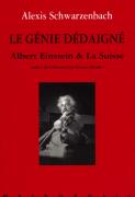 Le-Genie-dedaigne-Albert-Einstein-la-Suisse